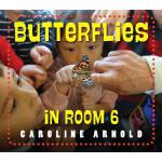 预订 Butterflies in Room 6: See How They Grow [ISBN:978158089