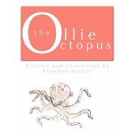 预订 Ollie the Octopus: Animal Lessons [ISBN:9781456747824]