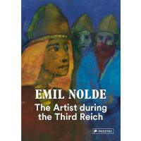 Emil Nolde: The Artist During the Third Reich 埃米尔・诺尔德:第三帝国时期