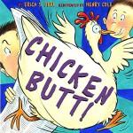 【预订】Chicken Butt!