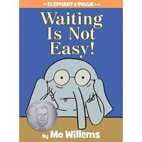 Waiting Is Not Easy!(An Elephant and Piggie Book) 等待不容易!(小猪