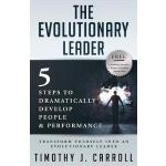 预订 The Evolutionary Leader: 5 Steps to Dramatically Develop