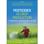 预订 Pesticides in Crop Production: Physiological and Biochem