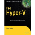 【预订】Pro Hyper-V: A Problem-Solution Approach