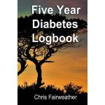预订 Five Year Diabetes Logbook: Blood Glucose and Insulin [I