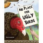 预订 No Place for Ugly Birds [ISBN:9780984775682]