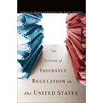 预订 The Future of Insurance Regulation in the United States