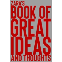 预订 Zara's Book of Great Ideas and Thoughts: 150 Page Dotted