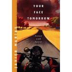 【预订】Your Face Tomorrow: Fever and Spear