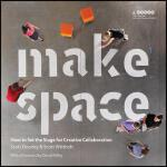 【预订】Make Space How to Set the Stage for Creative Collaborat