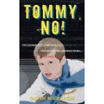预订 Tommy, No! [ISBN:9781844013869]