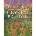 预订 Kirsten the Crystal Bringer [ISBN:9781641141437]