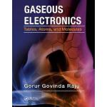 预订 Gaseous Electronics: Tables, Atoms, and Molecules[ISBN:9