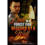 预订 Lost in a Forest Fire Rescued by a Wolf [ISBN:9781532807