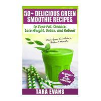 【预订】50+ Delicious Green Smoothie Recipes to Burn Fat, Cleans
