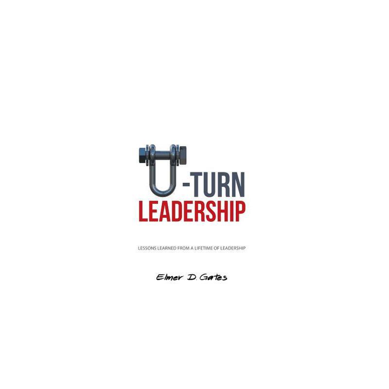 【预订】U-Turn Leadership: Lessons Learned from a Lifetime of Leadership 预订商品,需要1-3个月发货,非质量问题不接受退换货。