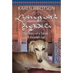 预订 Living with Infidels - The Diary of a Saluki [ISBN:97816