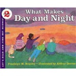 What Makes Day and Night (Let's Read and Find Out) 自然科学启蒙2: