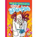 预订 How to Outsmart a Mad Scientist [ISBN:9781644660584]