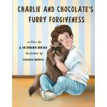 预订 Charlie and Chocolate's Furry Forgiveness [ISBN:97809970