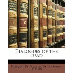 预订 Dialogues of the Dead [ISBN:9781141647996]