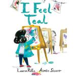预订 I Feel Teal [ISBN:9781481458467]