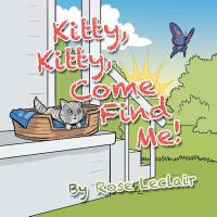 预订 Kitty, Kitty, Come Find Me! [ISBN:9781546259039]