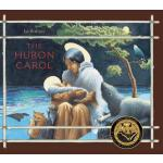 预订 The Huron Carol [ISBN:9781554983940]