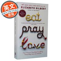 Eat, Pray, Love. Movie Tie 美食,祈祷和爱 一辈子做女孩【英文原版 美国女人的疗伤圣经、伊丽