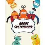 预订 Robot Sketchbook: 8.5X11 inches notebook, blank page jou