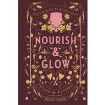 预订 Nourish & Glow: Naturally Beautifying Foods & Elixirs [I
