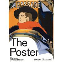 The Poster: 200 Years of Art and History 海报:�砂倌甑囊帐鹾屠�史 200多位艺