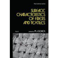 【预订】Surface Characteristics of Fibers and Textiles 978036745