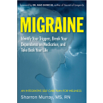 预订 Migraine: Identify Your Triggers, Break Your Dependence