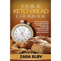 预订 Quick Keto Bread Cookbook: 25 Minutes Or Less Recipes fo