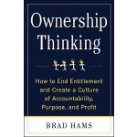 预订 Ownership Thinking: How to End Entitlement and Create a