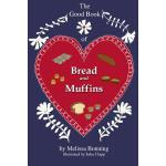 预订 The Good Book of Bread and Muffins [ISBN:9781304616104]