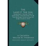 预订 The Land O' the Leal: Irrefutably Proved from a Searchin