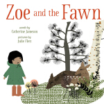 预订 Zoe and the Fawn. [ISBN:9781926886534]