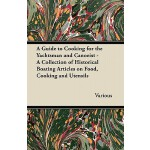 预订 A Guide to Cooking for the Yachtsman and Canoeist - A Co