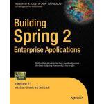 【预订】Building Spring 2 Enterprise Applications: Interface 21
