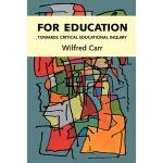 【预订】For Education: Towards Critical Educational Inquiry