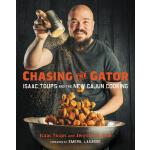 预订 Chasing the Gator: Isaac Toups and the New Cajun Cooking
