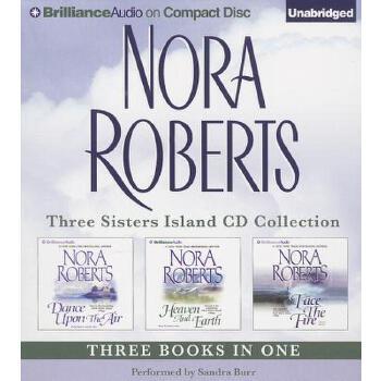 【预订】Nora Roberts Three Sisters Island CD Collection: Dance Upon the Air, Heaven and Earth, Face the Fire Compact Disc只是光盘 预订商品,需要1-3个月发货,非质量问题不接受退换货。