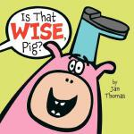 预订 Is That Wise, Pig? [ISBN:9781416985822]