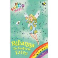 Rainbow Magic: The Magical Animal Fairies 74: Rihanna the Seahorse Fairy 彩虹仙子#74:动物仙子9781408303528