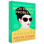 【中商原版】富人/有钱人的问题 英文原版 Rich People Problems Mm Exp Kevin Kwan
