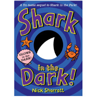 【中商原版】黑暗中的鲨鱼 英文原版 Shark in the Dark Nick Sharratt RHCP Digi