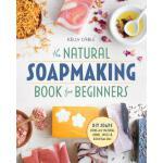 【预订】The Natural Soap Making Book for Beginners: Do-It-Yours