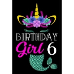 预订 Birthday Girl 6: Mermaid Unicorn Journal Girls Kids Wome